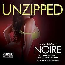 Unzipped: An Urban Erotic Tale