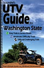 UTV Guide to Washington State - Your Virtual Guide to Off-Road Recreation