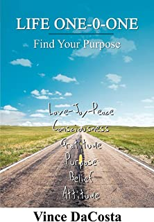 Life One-O-One: Find Your Purpose