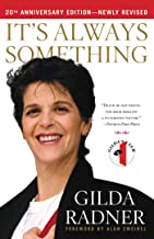 Best gilda radner book it's always something Reviews