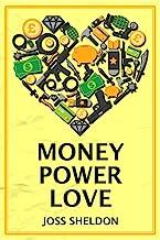 Money Power Love: A critically-acclaimed novel (English Edition)