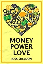 Money Power Love: A critically-acclaimed novel (English Edition)