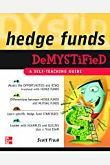 Hedge Funds Demystified: A Self-Teaching Guide Kindle Edition