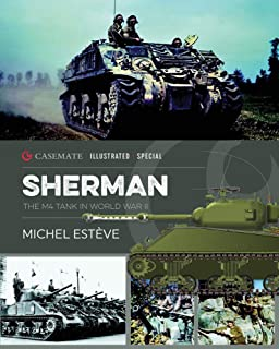 Sherman: The Story of the M4 Tank in World War II: CISS0001