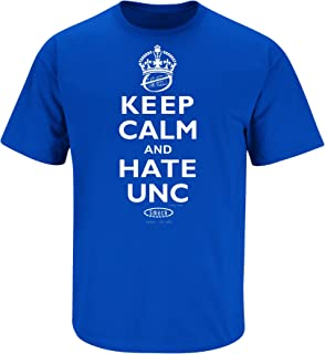 Smack Apparel Duke Basketball Fans. Keep Calm and Hate UNC Blue T-Shirt (S-3X)