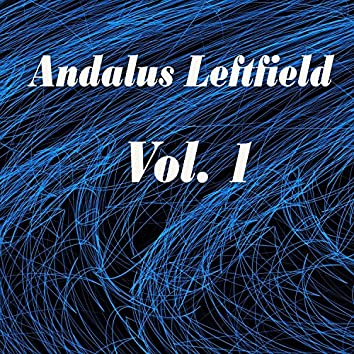Andalus Leftfield, Vol. 1