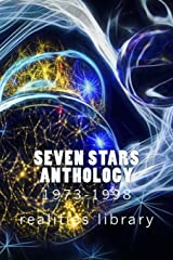 Seven Stars Anthology 1973-1998: Realities Library Paperback