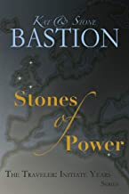 Stones of Power (THE TRAVELER: Initiate Years Book 4)