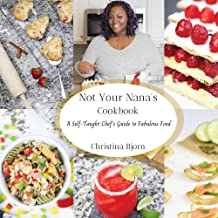 Not Your Nana's Cookbook