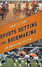 رياضية betting و bookmaking: يتجزأ من التاريخ الأمريكي