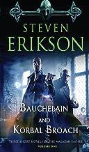 Bauchelain and Korbal Broach: Three Short Novels of the Malazan Empire, Volume One (Malazan Book of the Fallen)