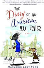 The Diary of an American Au Pair: A Novel