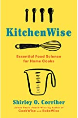 Kitchenwise: Essential Food Science for Home Cooks Hardcover