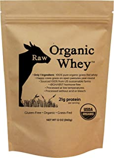 Raw Organic Whey - USDA Certified Organic Whey Protein Powder, Happy Healthy Cows, COLD PROCESSED Undenatured 100% Grass Fed + NON-GMO + rBGH Free + Gluten Free, Unflavored, Unsweetened (12 OZ)