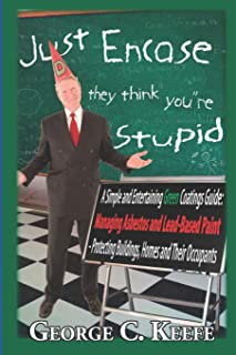 Just Encase They Think You're Stupid