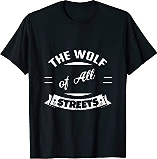 The Wolf Of All Streets T-Shirt - Entrepreneur Apparel