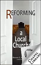 Reforming a Local Church