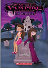 Twin Tastrophe (My Sister the Vampire, #9) by Sienna Mercer (2011-05-03)