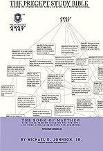 The Book of Matthew: The Precept Study Bible (Volume 1)