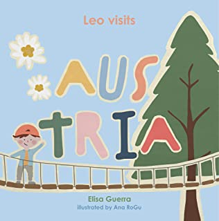 Leo visits Austria (Around the World Book 6) (English Edition)