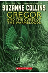 The Underland Chronicles: Gregor and the Curse of the Warmbloods Kindle Edition