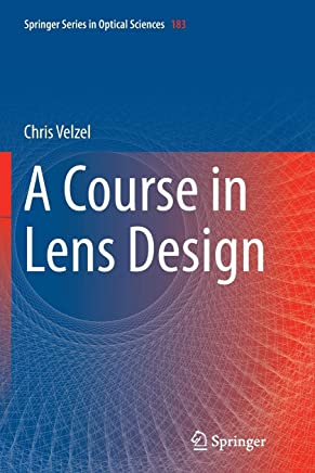 A Course in Lens Design