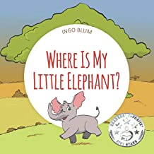 Where Is My Elephant?: A Funny Seek-And-Find Book