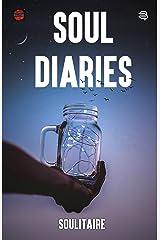 SOUL DIARIES Kindle Edition