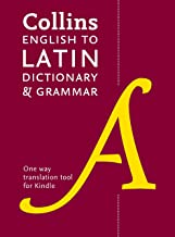 English to Latin (One Way) Dictionary and Grammar: Trusted support for learning (Collins Dictionary and Grammar)