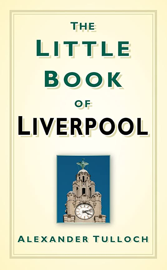 木製代わりに低下The Little Book of Liverpool (English Edition)