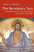 The Revelatory Text: Interpreting the New Testament as Sacred Scripture, Second Edition (Michael Glazier Books)