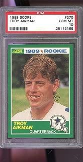 1989 Score #270 Troy Aikman Cowboys ROOKIE GEM MINT PSA 10 Graded Football Card - Unsigned Football Cards