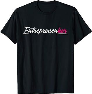 Female Entrepreneur Entrepreneuher Business Women CEO Gifts T-Shirt