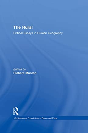 The Rural: Critical Essays in Human Geography (Contemporary Foundations of Space and Place) (English Edition)