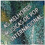 As Melhores Músicas de Pop Internacional: Sucessos Top Internacionais e Mais Tocadas Dos Anos 80's...