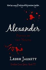 Alexander, Prince of the North (Drakkar Coven Book 3) Kindle Edition