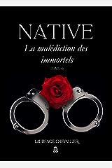 Native - La malédiction des immortels, Tome 6 Format Kindle