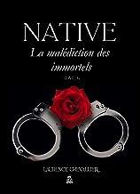 Native - La malédiction des immortels, Tome 6