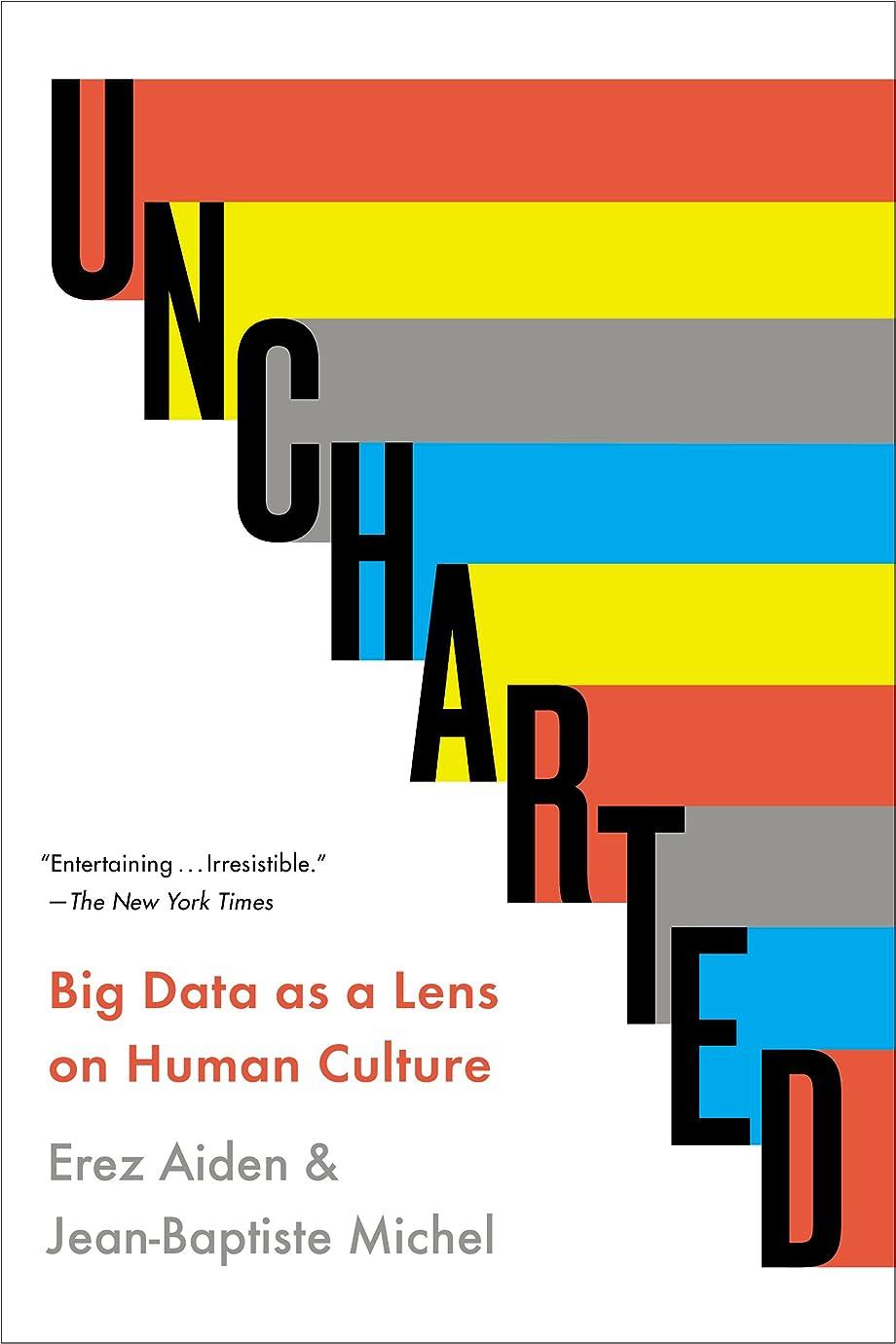 スキッパーテラスベアリングサークルUncharted: Big Data as a Lens on Human Culture (English Edition)