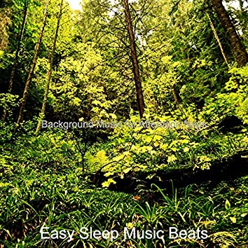 Background Music for Afternoon Naps