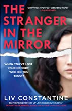 The Stranger in the Mirror: A fun, gripping, addictive new 2021 psychological thriller from the internationally bestsellin...