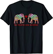elephant be kind to one another Tshirt
