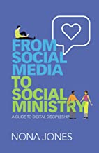 From Social Media to Social Ministry: A Guide to Digital Discipleship PDF