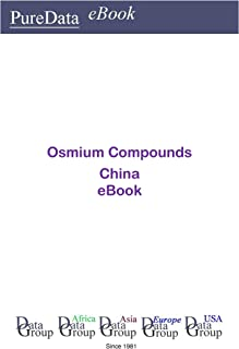 Osmium Compounds in China: Market Sales in China