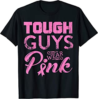 Tough Guys Wear Pink Ribbon Breast Cancer Awareness Month T-Shirt