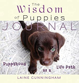 The Wisdom of Puppies Journal: Large journal, lined, 8.5x8.5 (Wisdom for Life Journal) [Idioma Inglés]