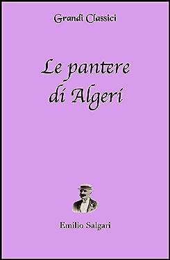 Le pantere di Algeri (annotato) (Italian Edition)