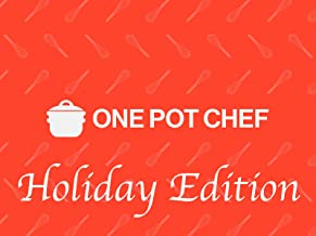 One Pot Chef Holiday Edition