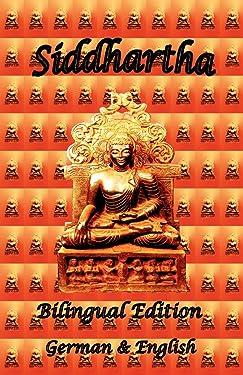 Siddhartha - Bilingual Edition, German and English (English and German Edition)