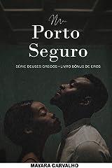 Meu Porto Seguro: Deuses Gregos • Spin-off Eros eBook Kindle